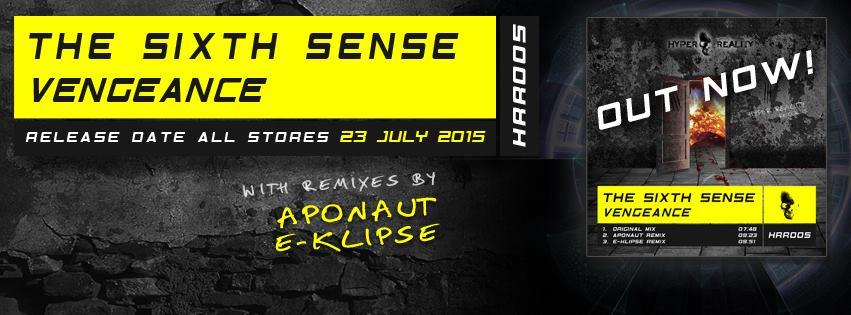 The Sixth Sense – Vengeance (Aponaut remix): out now